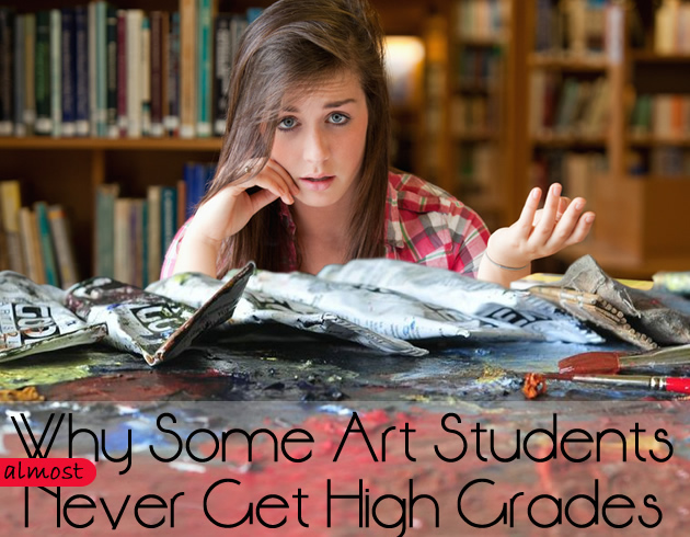 Why some Art students never get high grades