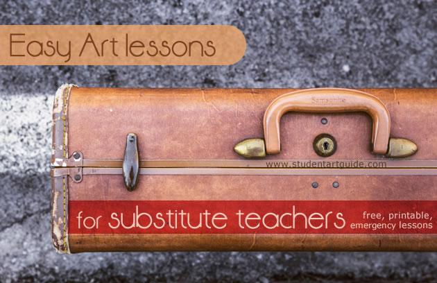 Easy Art lessons for substitute teachers (free & printable)!