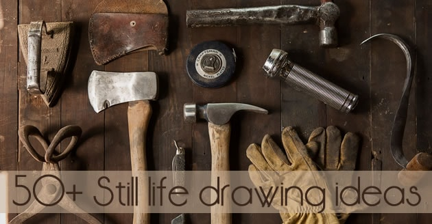 50+ Still life ideas for high school Art students