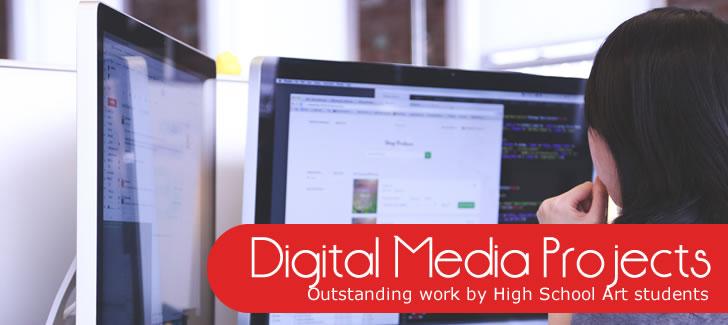 High School Digital Media Projects