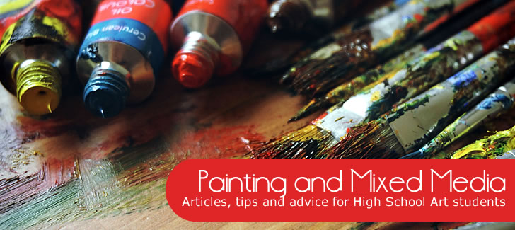 painting and mixed media: articles for high school students