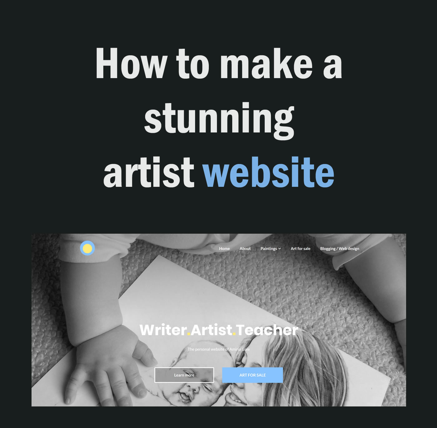 How To Make An Artist Website And Why You Need One