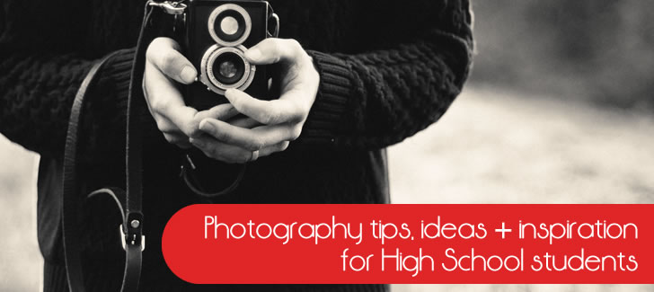 Photography tips, ideas and inspiration - a collection of articles for high school Photography students