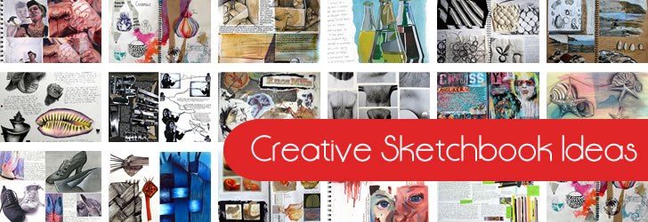 Sketchbook Ideas   A Collection Of Articles To Inspire Art Students